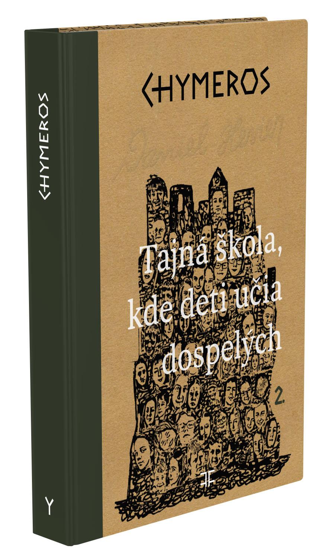 Kniha Chymeros Tajná škola, kde deti učia dospelých